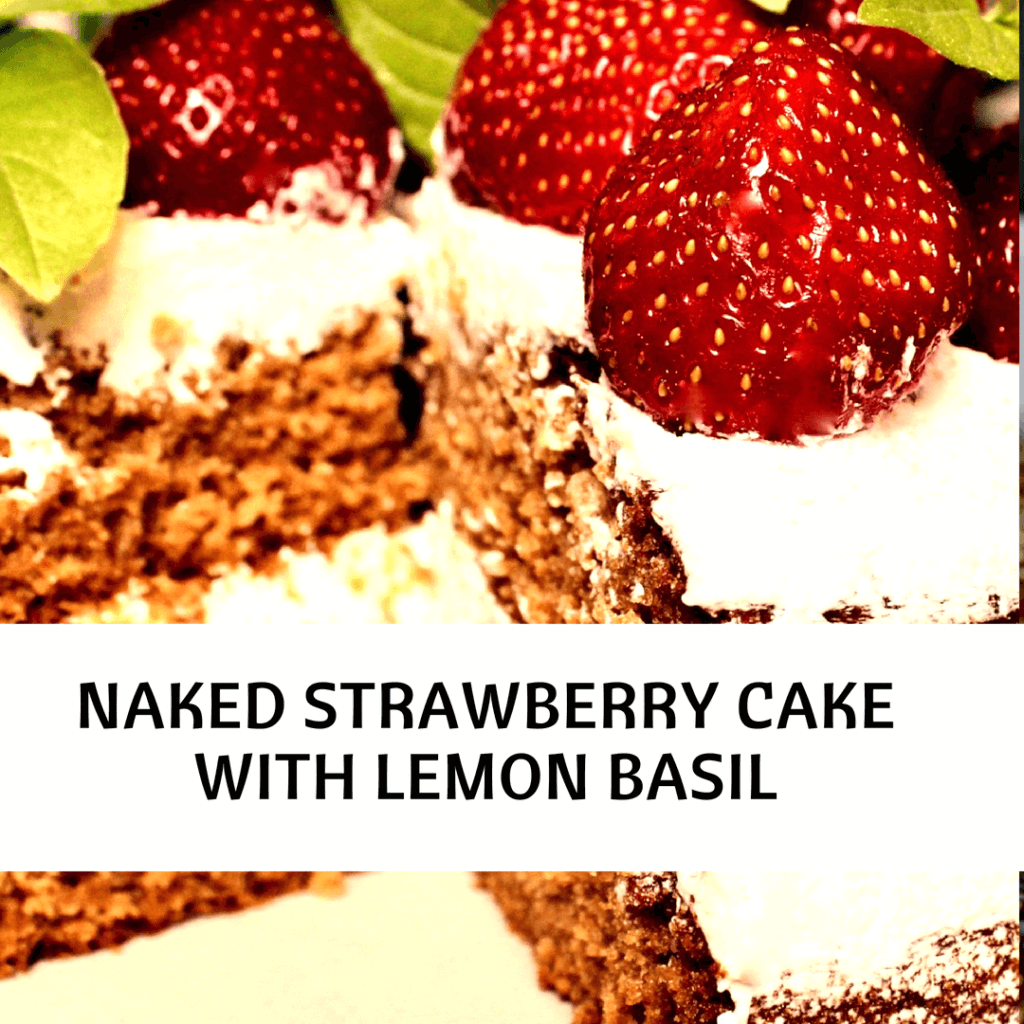 picture of naked strawberry cake with basil