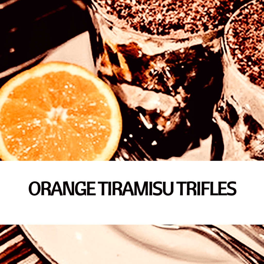 PICTURE OF VEGAN ORANGE TIRAMISU TRIFLES